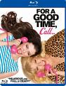 For A Good Time  Call... (Blu-ray)