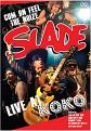 Slade: Live At Koko (DVD)