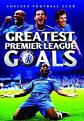 Chelsea Football Club - Greatest Premier League Goals (DVD)