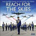 RAF Central Band - Reach For The Skies (Music CD)