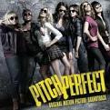 Various Artists - Pitch Perfect [Original Motion Picture Soundtrack] (Original Soundtrack) (Music CD)