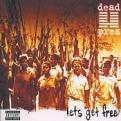 Dead Prez - Lets Get Free (Music CD)