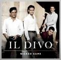 Il Divo - Wicked Game (Music CD)