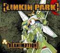 Linkin Park - Reanimation (Music CD)