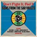 Various Artists - Don't Fight It  Feel It: Gems From The SAR Vaults 1959-1962 [Double CD] (Music CD)