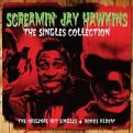 Screamin' Jay Hawkins - The Singles Collection (Music CD)