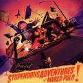 Marco Polo - Stupendous Adventures Of Marco Polo  The (Parental Advisory) [PA] (Music CD)