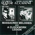 Major Accident - Massacred/Clockwork Legion (Music CD)
