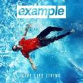 Example - Live Life Living (Music CD)