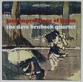 Dave Brubeck Quartet (The) - Jazz Impressions Of Japan (Music CD)