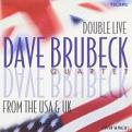 Dave Brubeck - Double Live From The USA And UK