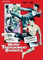 When Taekwondo Strikes (DVD)