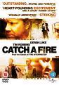 Catch A Fire (DVD)