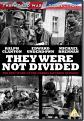 They Were Not Divided (DVD)