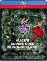 Wheeldon And Talbot - Alice's Adventures In Wonderland (Blu-Ray)