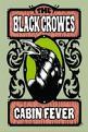 Black Crowes - Cabin Fever (DVD)