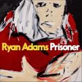 Ryan Adams - Prisoner (Music CD)