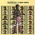 DENNIS BROWN - JUST DENNIS / DEEP DOWN: 2CD EXPANDED EDITIONS (Music CD)