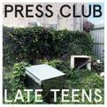 Press Club - Late Teens (Music CD)