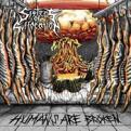 Sisters of Suffocation - Humans Are Broken (Music CD)