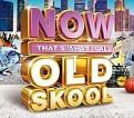 Various - Now That's What I Call Old Skool (Music CD)