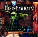 Disincarnate - Dreams of the Carrion Kind (Music CD)
