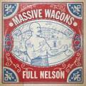 Massive Wagons - Full Nelson (CD) (Music CD)