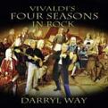 DARRYL WAY - VIVALDI'S FOUR SEASONS IN ROCK (Music CD)