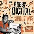 Bobby Digital - Serious Times (Bobby Digital Reggae Anthology Vol. 2) (Music CD)