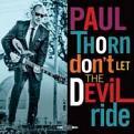 Paul Thorn - Don't Let The Devil Ride (Music CD)