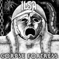 Ilsa - Corpse Fortress (Music CD)