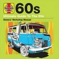 Haynes Ultimate Guide To 60S (Music CD)