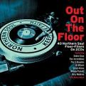 Various Artists - Out On The Floor - Northern Soul [Double CD] (Music CD)