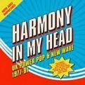 VARIOUS ARTISTS - HARMONY IN MY HEAD ~ UK POWER POP & NEW WAVE 1977-81: 3CD BOXSET (Music CD)