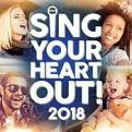 Various Artists - Sing Your Heart Out 2018 (Music CD)