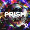 Mark Sherry & Tempo Giusto - Outburst Records Presents Prism Volume 2 (Music CD)