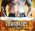 V8 Wankers - Got Beer (2Lp) (vinyl)