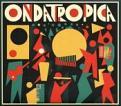 Ondatropica - Ondatropica (vinyl)