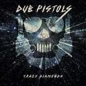 Dub Pistols - Crazy Diamonds (Music CD)