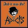 The Adicts - And It Was So! (Music CD)