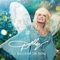 Dolly Parton - I Believe In You (Music CD)
