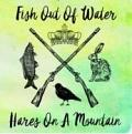 Fish Out of Water - Hares on a Mountain (Music CD)