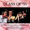 Class Of '55: Memphis Rock & Roll Homecoming (Vinyl)