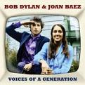 Bob Dylan & Joan Baez - Voices of A Generation (Music CD)