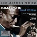 Miles Davis - Kind of Blue (Mono/Stereo) (Music CD)