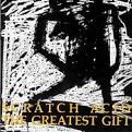 Scratch Acid - GREATEST GIFT