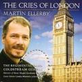 Martin Ellerby - CRIES OF LONDON