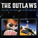 Outlaws (The) - Playin' to Win/Ghost Riders (Music CD)