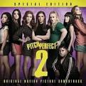 Various Artists - Pitch Perfect 2 - Special Edition (Music CD)