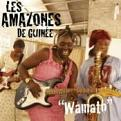 Amazones De Guinee - Wamato (Music CD)